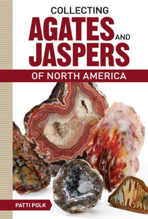 collecting agates, jaspers, book, rock collecting
